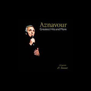 Charles Aznavour альбом Greatest Hits and More