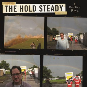 The Hold Steady альбом A Positive Rage