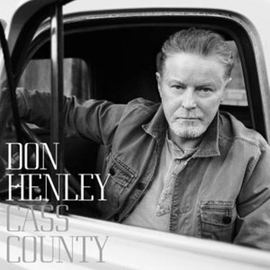 Don Henley альбом Cass County (Deluxe)