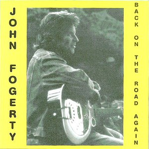 John Fogerty альбом Back on the Road Again