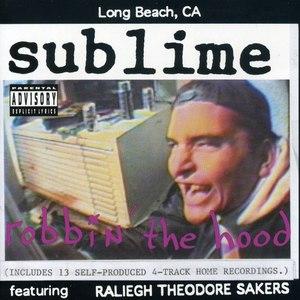 Sublime альбом Robbin' The Hood