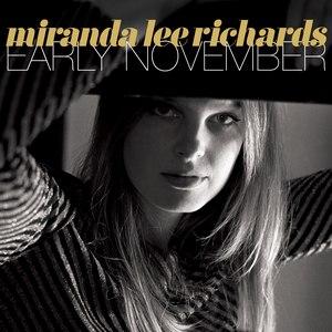 Miranda Lee Richards альбом Early November