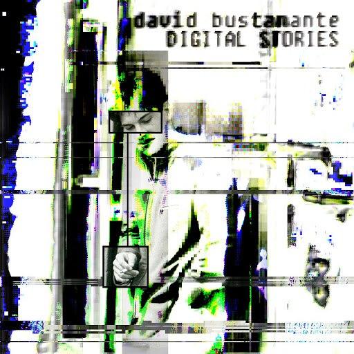 David Bustamante альбом Digital Stories