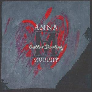 Anna Murphy альбом Cellar Darling (Extended Version)