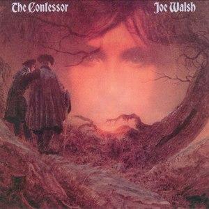 Joe Walsh альбом The Confessor