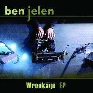 Ben Jelen альбом Wreckage EP
