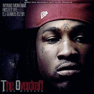 Mykko Montana альбом The Overdraft