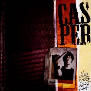 Casper альбом Die Welt Hört Mich