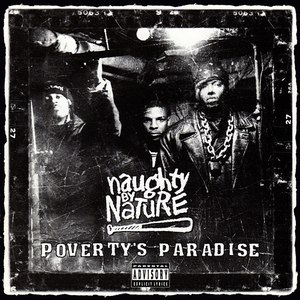 Naughty By Nature альбом Poverty's Paradise