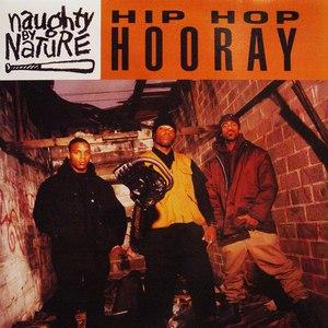 Naughty By Nature альбом Hip Hop Hooray
