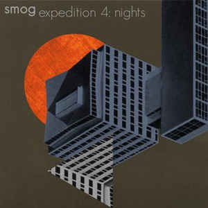 Smog альбом Expedition Vol. 4: Nights