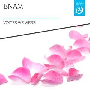 Enam альбом Voices We Were