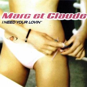 MARC ET CLAUDE альбом I need Your Lovin'