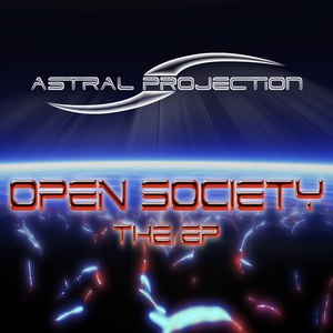 Astral Projection альбом Open Society - The EP