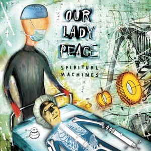Our Lady Peace альбом Spiritual Machines