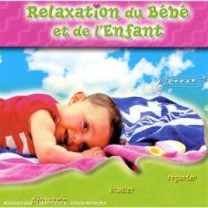 Bird альбом La Relaxation Du Bébé Et De L'Enfant