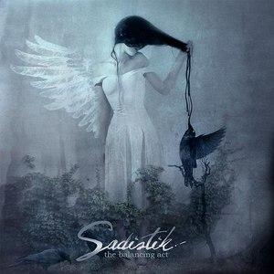 Sadistik альбом The Balancing Act