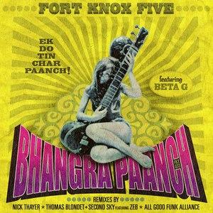 Fort Knox Five альбом Bhangra Paanch