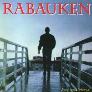 Rabauken альбом Hey, Mein Freund!