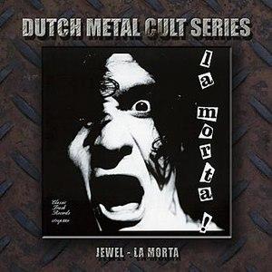 Jewel альбом La Morta!