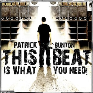 patrick bunton альбом This Beat Is What You Need