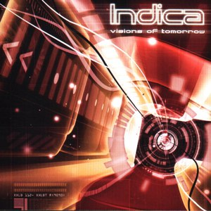 Indica альбом Visions Of Tomorrow