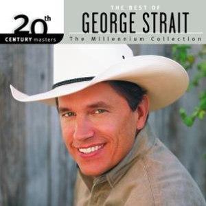 George Strait альбом 20th Century Masters: The Millennium Collection: Best Of George Strait