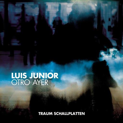 luis junior альбом Otro Ayer EP