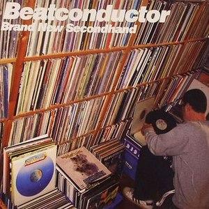 BEATCONDUCTOR альбом Brand New Secondhand