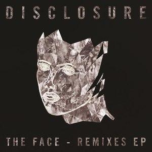 Disclosure альбом The Face (Remixes)
