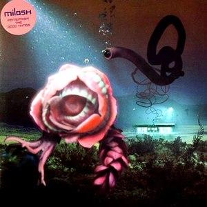 Альбом Milosh Remember The Good Things