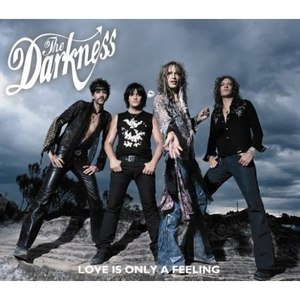The Darkness альбом Love Is Only a Feeling