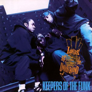 Lords Of The Underground альбом Keepers of the Funk