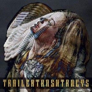 TRAILER TRASH TRACYS альбом Ester