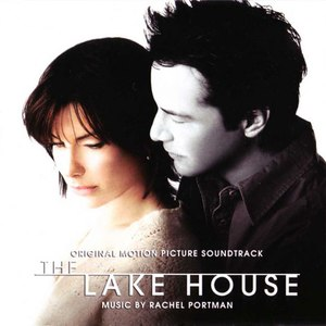 Rachel Portman альбом The Lake House