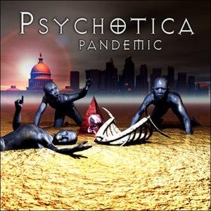 Psychotica альбом Pandemic