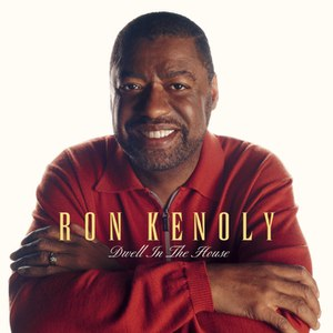 Ron Kenoly альбом Dwell In The House