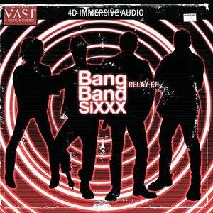VAST альбом Bang Band SiXXX