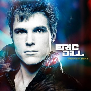 Eric Dill альбом Forever Is Not Enough