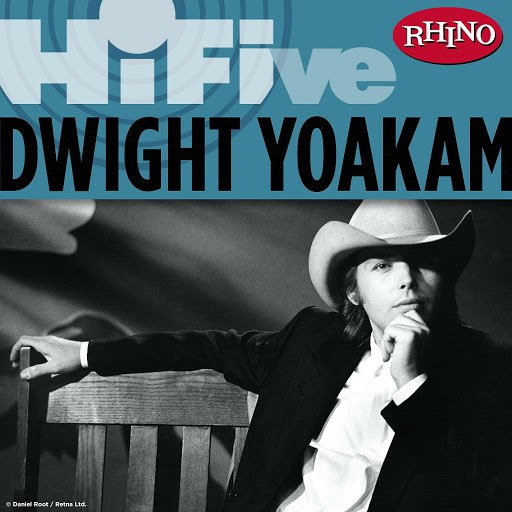 Dwight Yoakam альбом Rhino Hi-Five: Dwight Yoakam