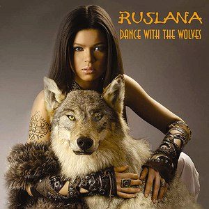Ruslana альбом Dance With The Wolves
