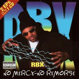 RBX альбом No Mercy - No Remorse / The X-Factor