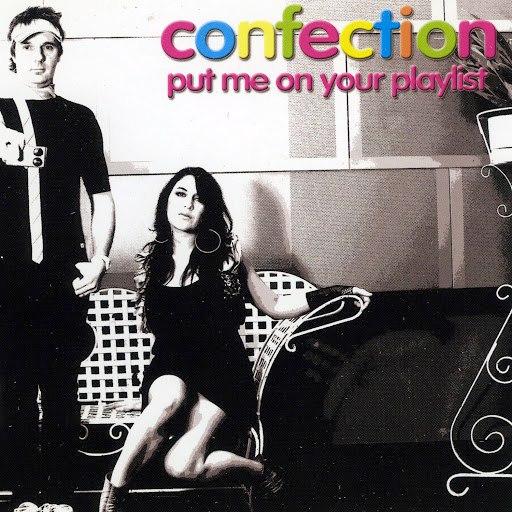Confection альбом Put Me On Your Playlist - EP