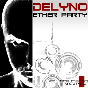Delyno альбом Ether Party