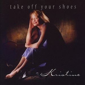 Kristine альбом Take Off Your Shoes