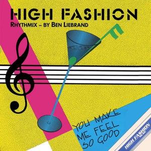 High Fashion альбом You Make Me Feel So Good