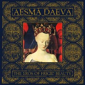 Aesma Daeva альбом The Eros of Frigid Beauty