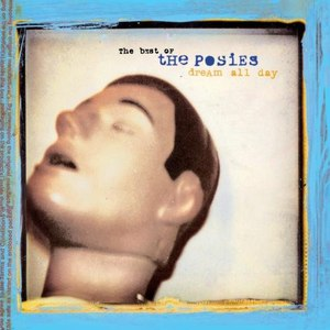 The Posies альбом Dream All Day: The Best Of The Posies