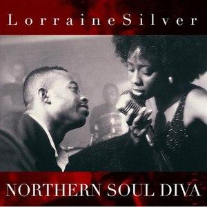 Lorraine Silver альбом Lorraine Silver Northern Soul Diva
