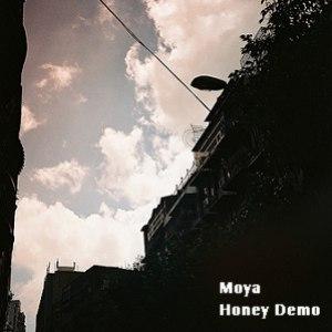 Moya альбом Honey Demo